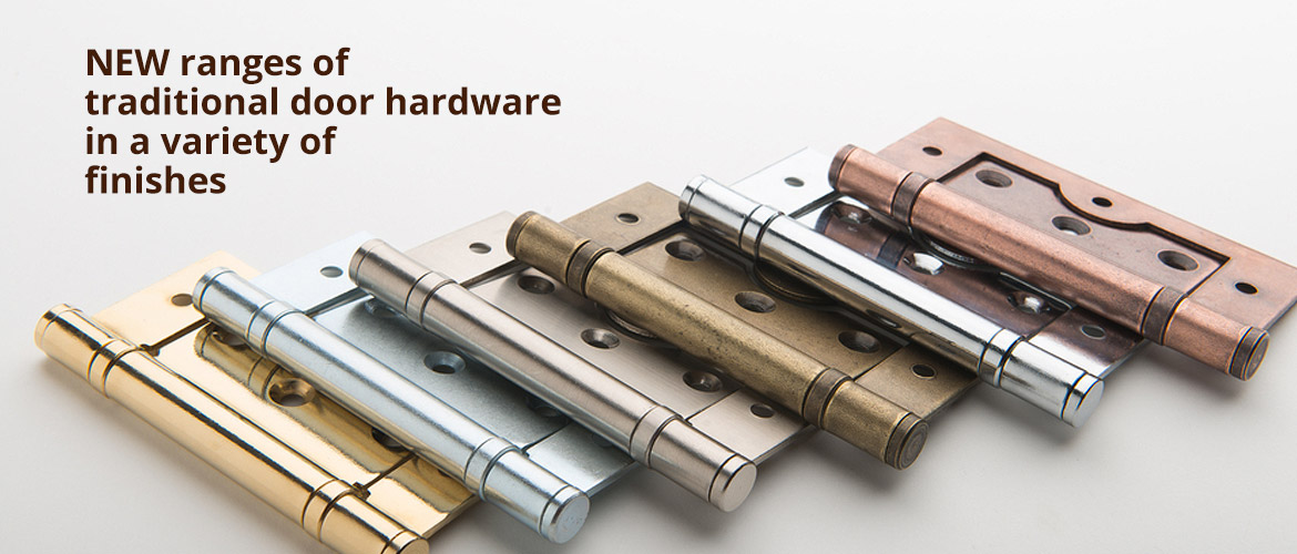 New ranges of traditional door hardware
